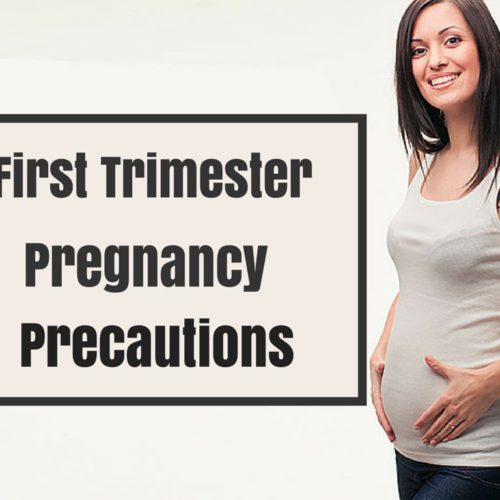 Pregnancy Tips – Precautions during the First Trimester – Pregnancy Guide
